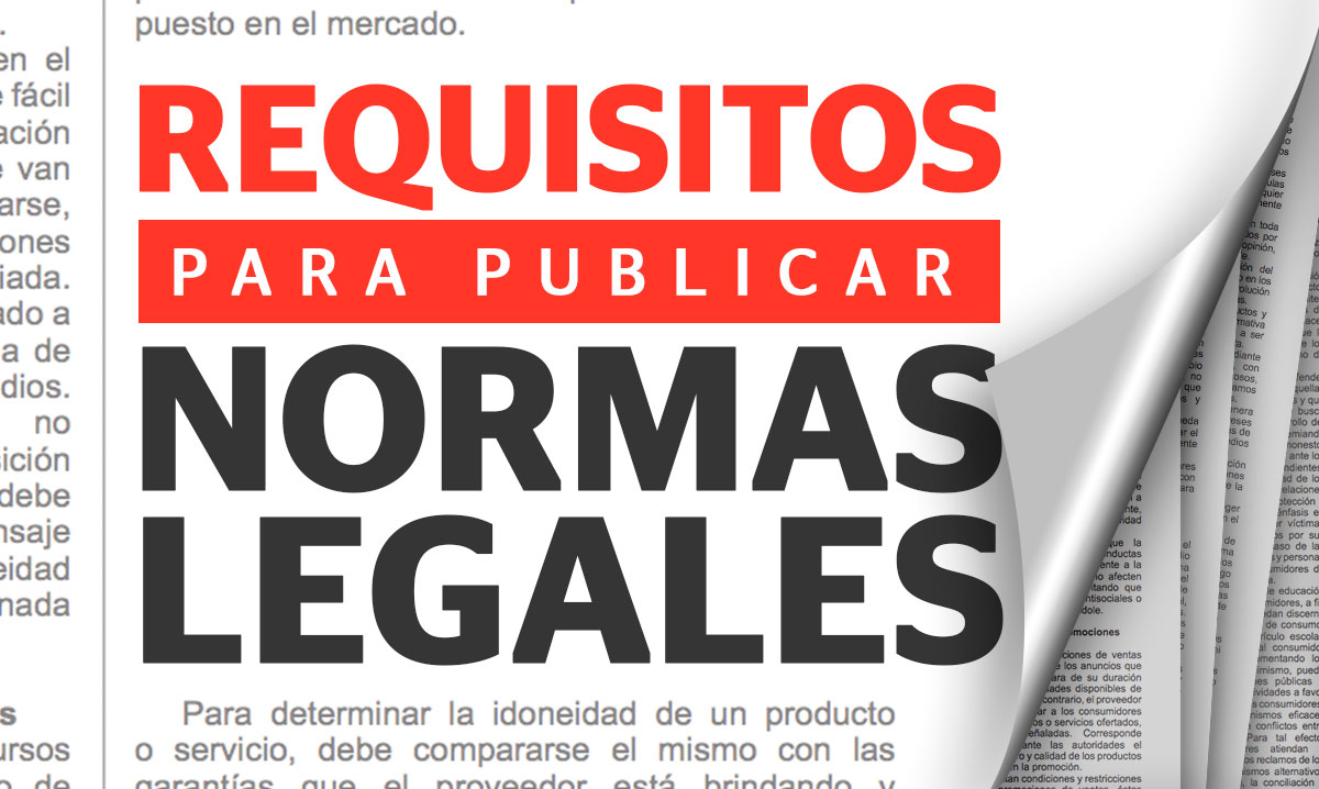 Requisitos para publicar Normas Legales